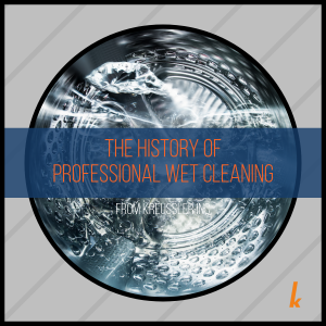 The History of Professional Wet Cleaning