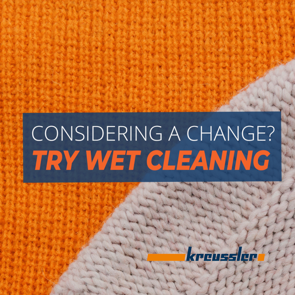 Change to wet cleaning